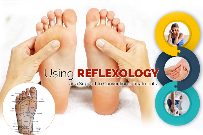 Using Reflexology as a Support to Conventional Treatments