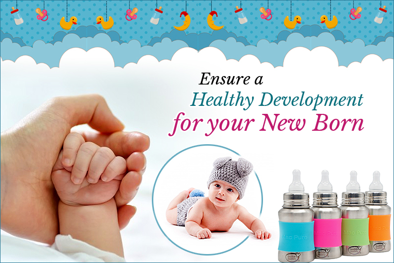 Ensure a Healthy Development for your New Born